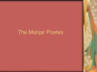 The Mahjar Poetes