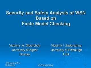 Security and Safety Analysis of WSN Based on  Finite Model Checking