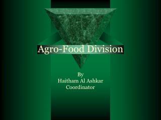 Agro-Food Division