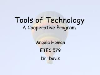 Tools of Technology A Cooperative Program