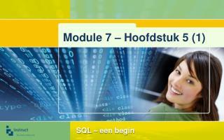 Module  7 � Hoofdstuk 5 (1)