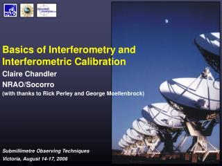 Basics of Interferometry and Interferometric Calibration