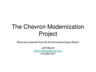 The Chevron Modernization Project