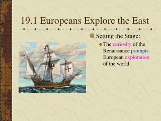 19.1 Europeans Explore the East