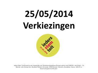 25/05/2014 Verkiezingen