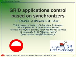 GRID applications control based on synchronizers