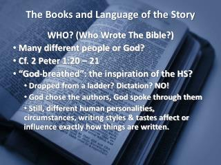 The Books and Language of the Story
