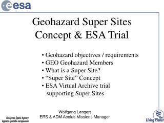 Geohazard Super Sites Concept & ESA Trial
