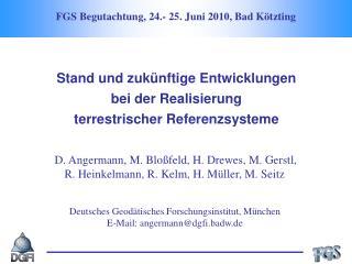 FGS Begutachtung, 24.- 25. Juni 2010, Bad Kötzting
