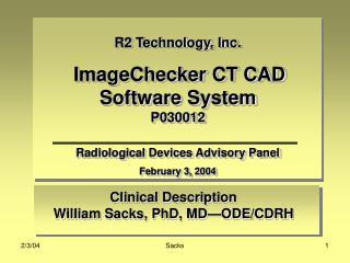 Clinical Description  William Sacks, PhD, MD—ODE/CDRH