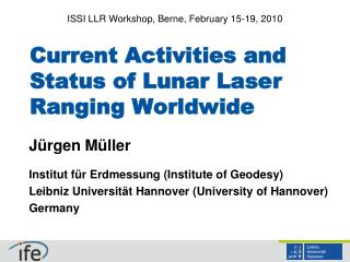 Current Activities and Status of Lunar Laser Ranging Worldwide