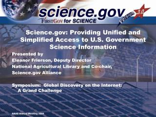Science: Providing Unified and Simplified Access to U.S. Government Science Information