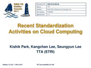 Recent Standardization Activities on Cloud Computing