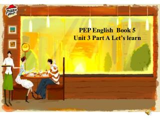 PEP English  Book 5 Unit 3 Part A Let's learn