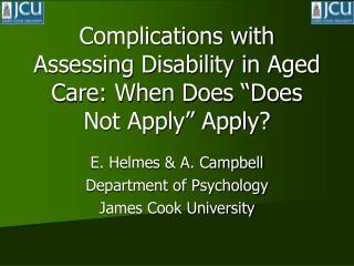 "Complications with Assessing Disability in Aged Care: When Does ""Does Not Apply"" Apply?"