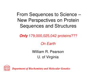 From Sequences to Science –  New Perspectives on Protein Sequences and Structures