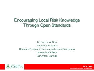 Encouraging Local Risk Knowledge Through Open Standards