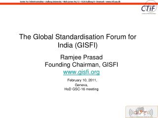 The Global Standardisation Forum for India GISFI