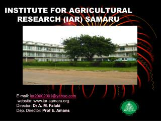 INSTITUTE FOR AGRICULTURAL RESEARCH (IAR) SAMARU