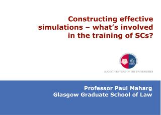 Constructing effective simulations – what's involved in the training of SCs?
