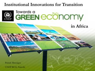 Institutional Innovations for Transition