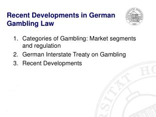 Recent  Developments in German Gambling Law