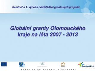 Globální granty Olomouckého kraje na léta 2007 - 2013