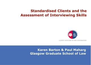 Standardised Clients and the Assessment of Interviewing Skills