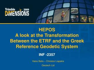 HEPOS A look at the Transformation Between the ETRF and the Greek Reference Geodetic System