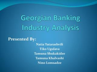 Georgian Banking Industry Analysis