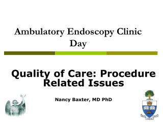 Ambulatory Endoscopy Clinic Day