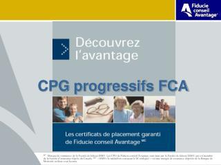 CPG progressifs FCA