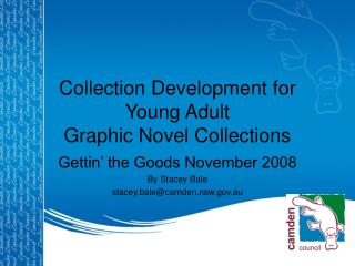 Collection Development for Young Adult  Graphic Novel Collections