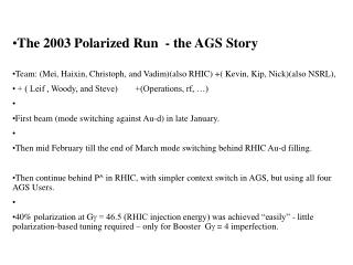 The 2003 Polarized Run  - the AGS Story