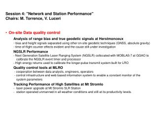 """Session 4: """"Network and Station Performance"""" Chairs: M. Torrence, V. Luceri"""