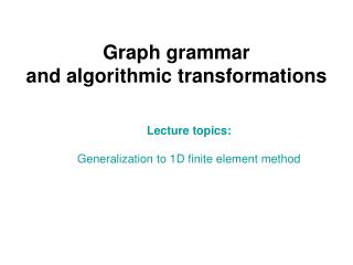 Graph grammar and algorithmic transformations