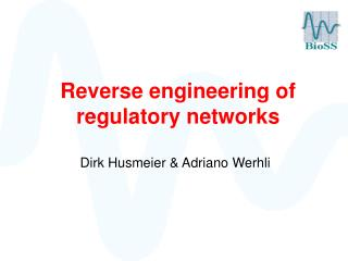 Reverse engineering of regulatory networks