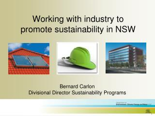 Working with industry to promote sustainability in NSW