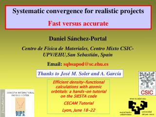 Systematic convergence for realistic projects  Fast versus accurate