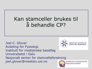 Kan stamceller brukes til  å behandle CP?