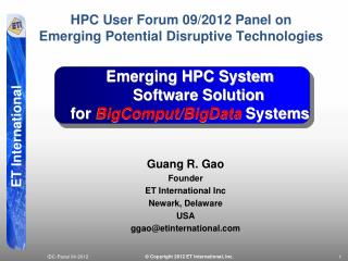 Guang R. Gao Founder ET International Inc Newark, Delaware USA ggao@etinternational