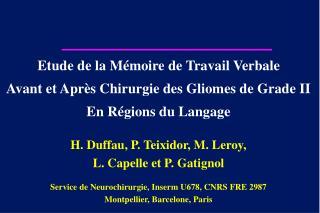 Etude de la Mémoire de Travail Verbale Avant et Après Chirurgie des Gliomes de Grade II