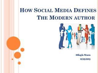 How Social Media Defines