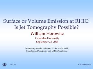 Surface or Volume Emission at RHIC: Is Jet Tomography Possible?