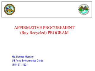 AFFIRMATIVE PROCUREMENT (Buy Recycled) PROGRAM