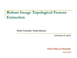 Robust Image Topological Feature Extraction