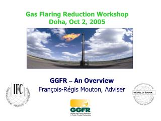 GGFR  –  An Overview François-Régis Mouton, Adviser