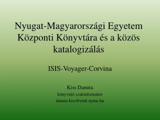 Nyugat-Magyarországi Egyetem Központi Könyvtára és a közös katalogizálás