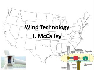 Wind Technology J. McCalley