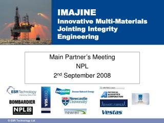 IMAJINE  Innovative Multi-Materials Jointing Integrity Engineering